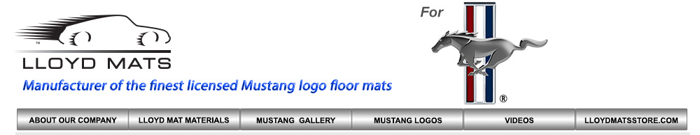Lloyd Mats for all Mustang years and models, custom Ford logo mats, custom floor mats for Mustang. Replaces your original floor mats with Lloyd Mats
